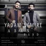 Dawnload Music Yadam Nemire From Aban Band,Dawnload New Music Aban Band Called Yadam Nemire