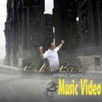 Dawnload Music Video Ba Man Beman From Ahmad Saeedi,Dawnload New Music Video Ahmad Saeedi Called Ba Man Beman