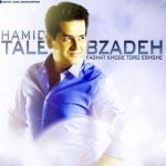 awnload Music Faghat Khode Toro Eshghe From Hamid Talebzadeh,Dawnload New Music Hamid Talebzadeh Called Faghat Khode Toro Eshghe