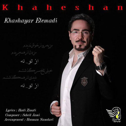 Dawnload Music Khaheshan From Khashayar Etemadi,Dawnload New Music Khashayar Etemadi Called Khaheshan