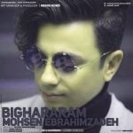 Dawnload New Music Mohsen Ebrahimzadeh Called Bighararam