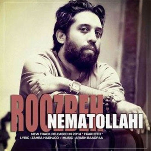 Dawnload Music Fakhteh From Roozbeh Nematollahi,Dawnload New Music Roozbeh Nematollahi Called Fakhteh