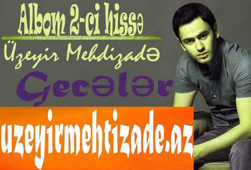 Dawnload Music Geceler From Uzeyir Mehdizadeh,Dawnload New Music Uzeyir Mehdizadeh Called Geceler