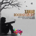 Dawnload Song Xaniar Khosravi,Dawnload Music Zood Gozasht From Xaniar Khosravi,Dawnload New Music Xaniar Khosravi Called Zood Gozasht