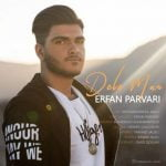 Erfan Parvari,Dawnload Music Dele Man From Erfan Parvari,Dawnload New Music Erfan Parvari Called Dele Man