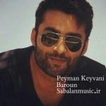 Dawnload Song Peyman Keyvani,Peyman Keyvani,Dawnload Music Baroun from Peyman Keyvani,Dawnload New Music Peyman Keyvani Called Baroun
