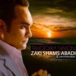 Dawnload Music Tahdidam Nakon From Zaki Shams Abadi,Dawnload New Music Zaki Shams Abadi Called Tahdidam Nakon