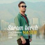 دانلود آهنگ جدید ناصر حسینی با نام سرم بره با لینک مستقیم