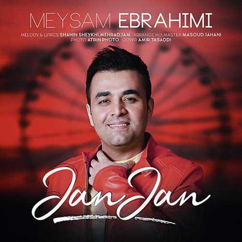 دانلود آهنگ جدید میثم ابراهیمی با نام جان جان