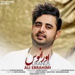 دانلود آهنگ جدید علی ابراهیمی با نام اورانوس