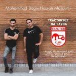 دانلود آهنگ جدید محمد باقی و حسن معصومی با نام تراختورسوز نه فایدا