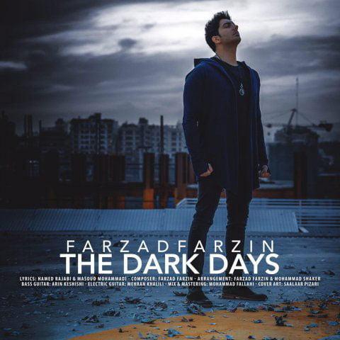 دانلود آهنگ جدید فرزاد فرزین با نام روزای تاریک