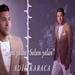 دانلود آهنگ جدید عادل کاراجا با نام یالان دونیا