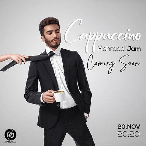 دانلود آهنگ جدید مهراد جم با نام کاپوچینو