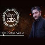 دانلود آهنگ جدید ووقار صدا با نام گرجستانا سلام